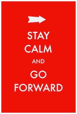 Stay-Calm-Go-Forward2