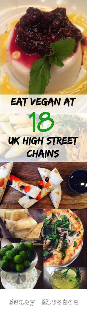 How to Eat Vegan Stress Free at 18 UK High Street Chains! #vegan