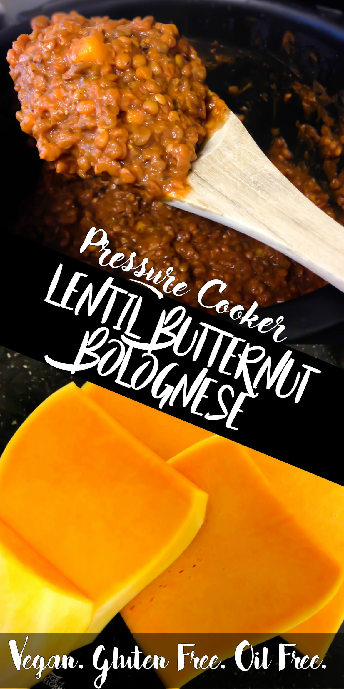 Lentil Butternut Bolognese in the pressure cooker. Ready in just 30 minutes and no stirring! #vegan